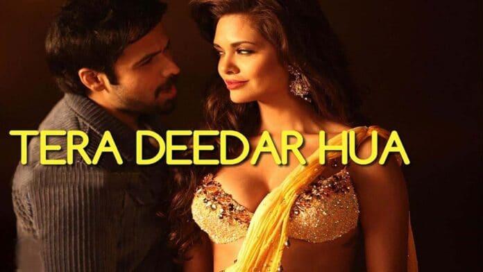 Tera Deedar Hua